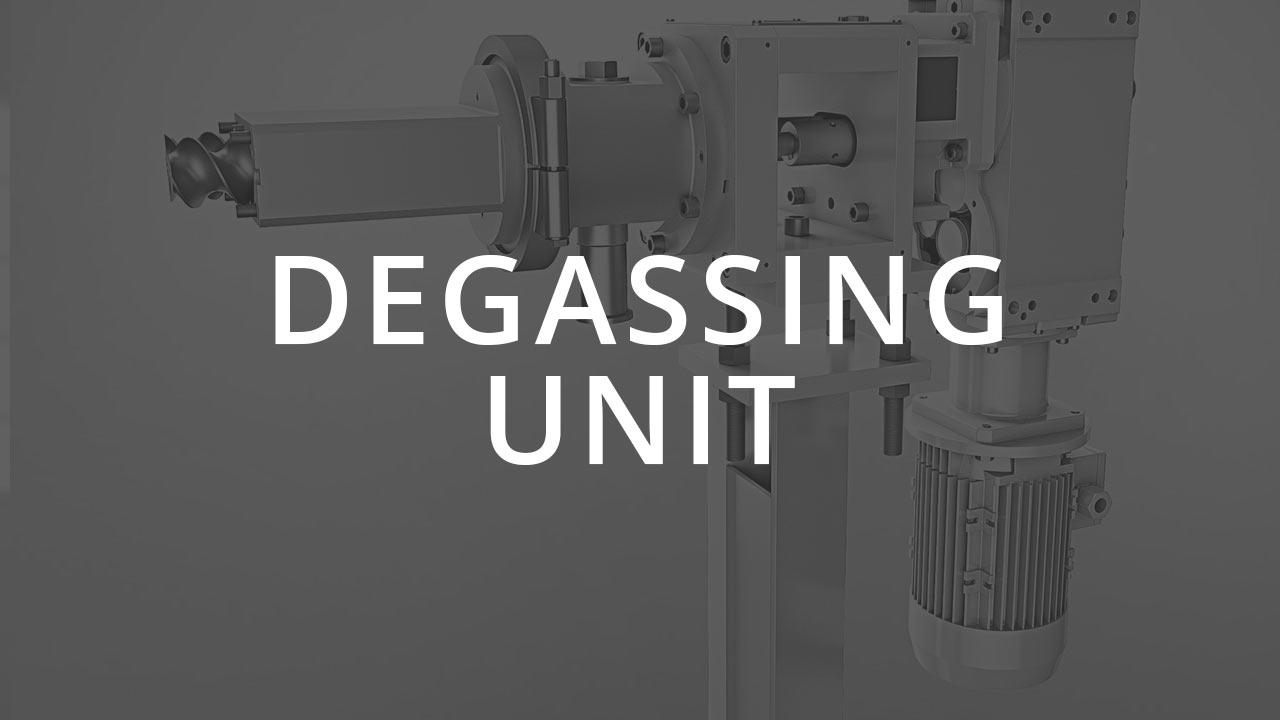 Degassing Unit